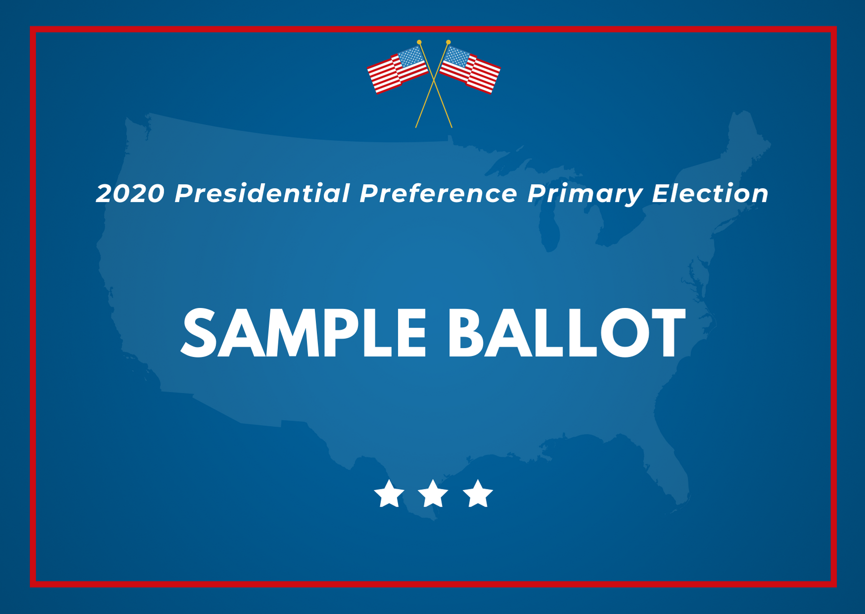 2020 Presidential Preference Primary Election Sample Ballot Link